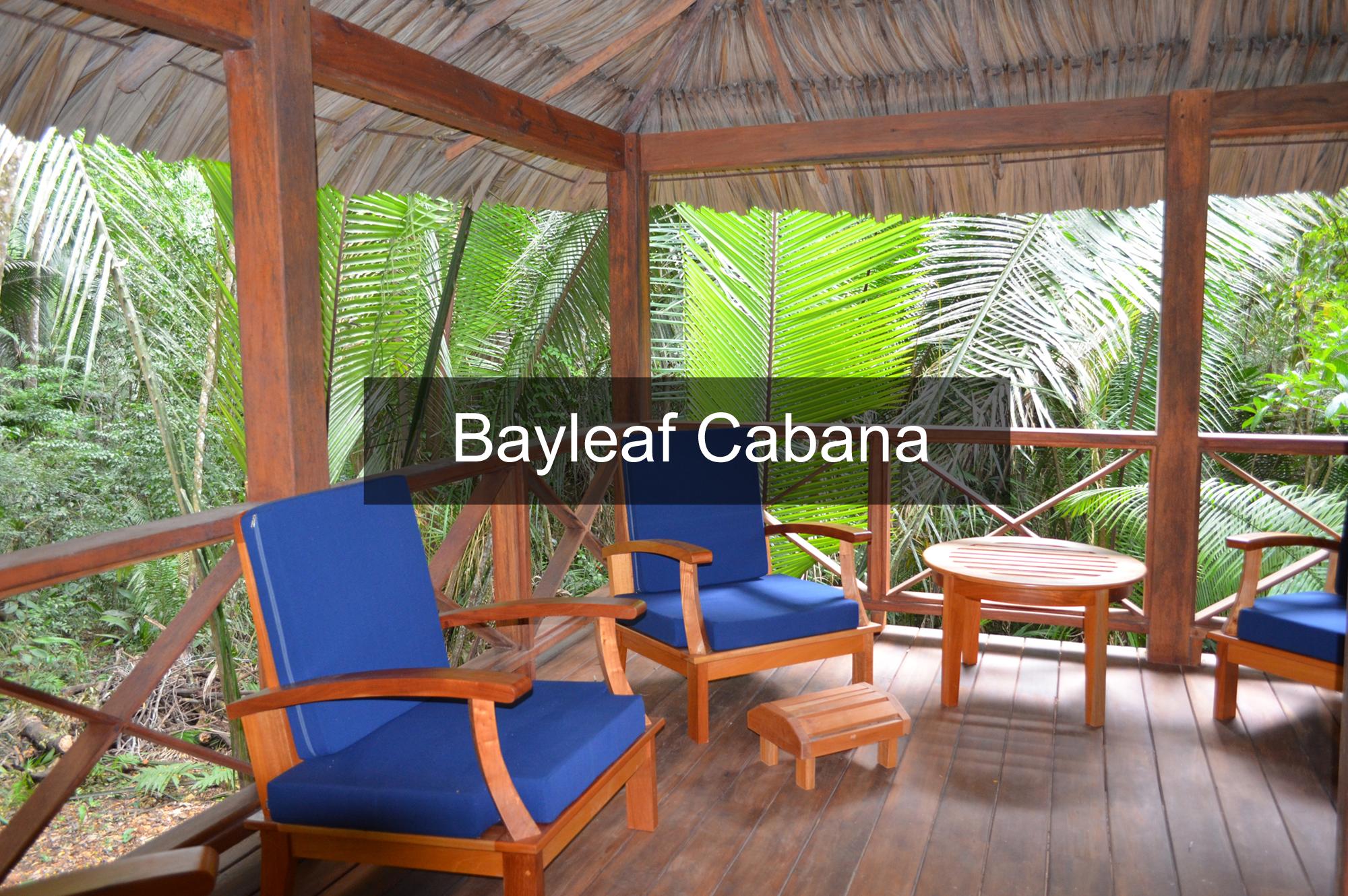 Bayleaf Cabana   Belize Adventure